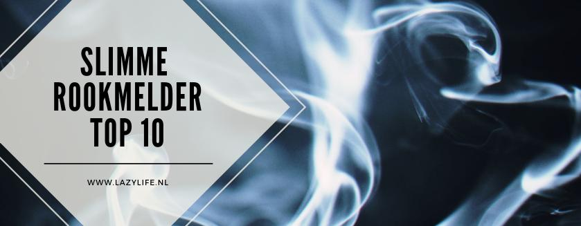 top 10 slimme rookmelders